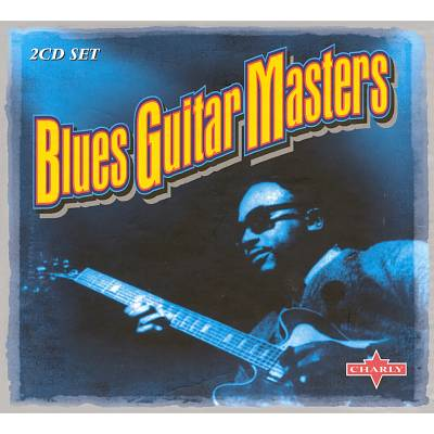 Blues Guitar Masters [Charly]