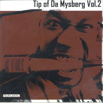 Tip of Da Mysberg, Vol. 2