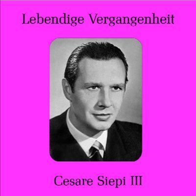 Lebendige Vergangenheit: Cesar Siepi, Vol. 3