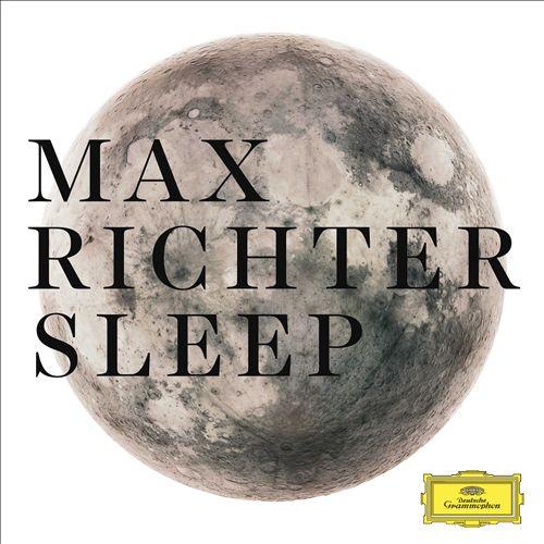 Max Richter: Sleep [8 Hour Version]