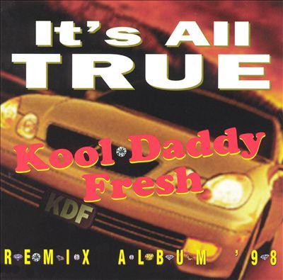 It's All True: Remix Album '98