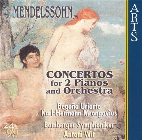 Mendelssohn: Concertos for 2 Pianos and Orchestra