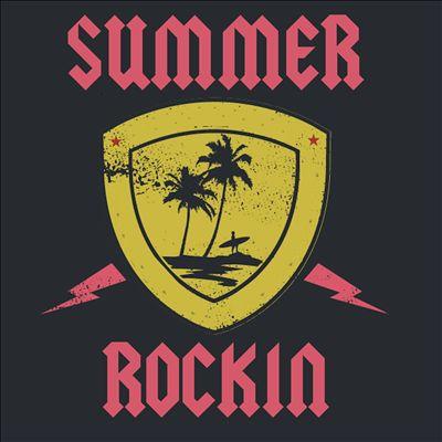 Summer Rockin