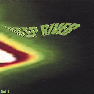 Deep River, Vol. 1