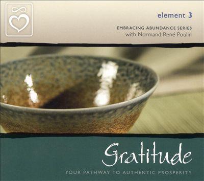Embracing Abundance: Element 3: Gratitude