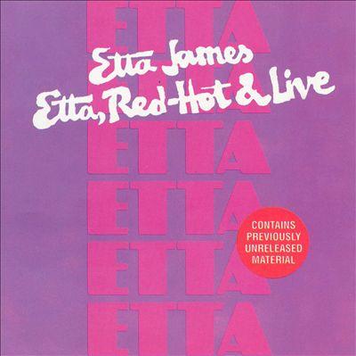 Etta, Red-Hot & Live