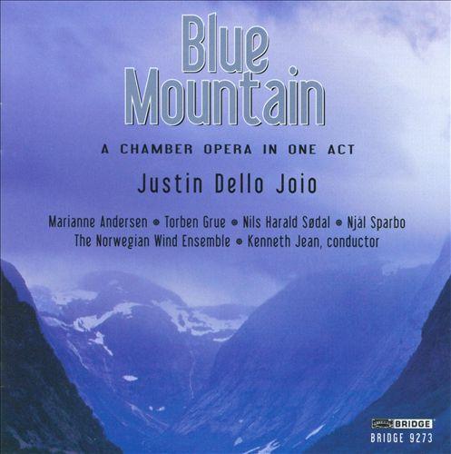 Justin Dello Joio: Blue Mountain