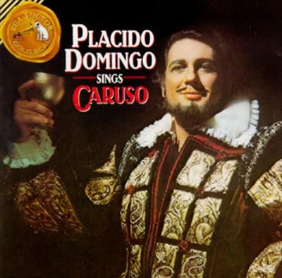 Plácido Domingo Sings Caruso [15 tracks]