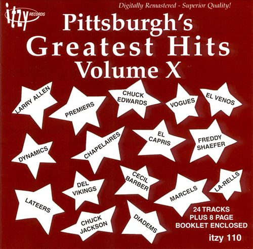 Pittsburgh's Greatest Hits, Vol. X