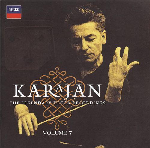 Karajan: The Legendary Decca Recordings, Vol. 7
