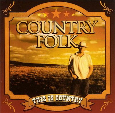 This Is Country: Country Folk