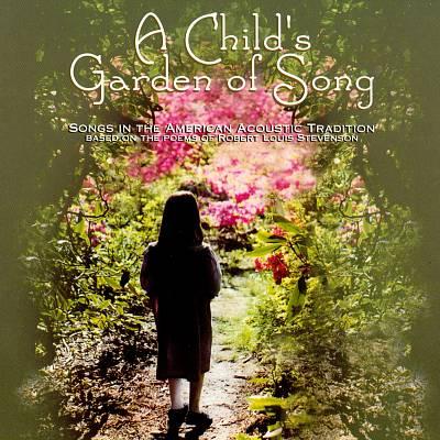 A Child's Garden of Song