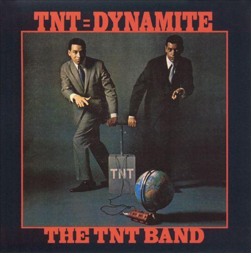 TNT = Dynamite