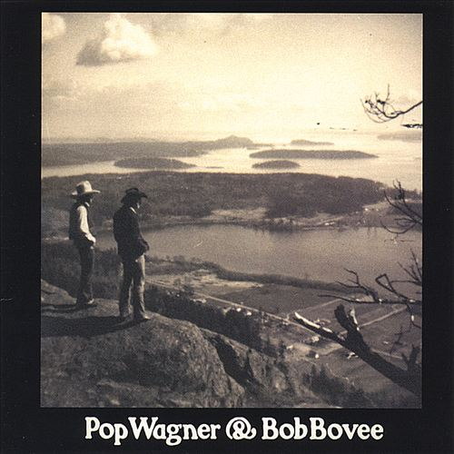Pop Wagner & Bob Bovee