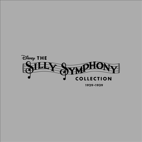 The Silly Symphony Collection 1929-1939