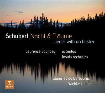 Schubert: Nacht & Träume - Lieder with Orchestra