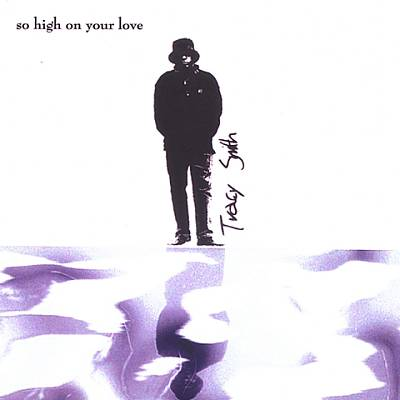 So High on Your Love
