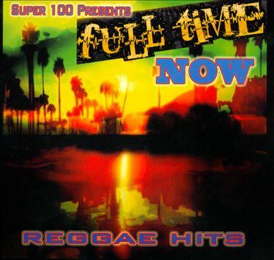 Full Time Now: Reggae Hits