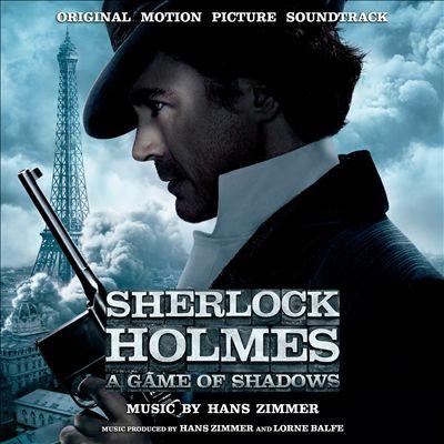 Sherlock Holmes: A Game of Shadows [Original Score]