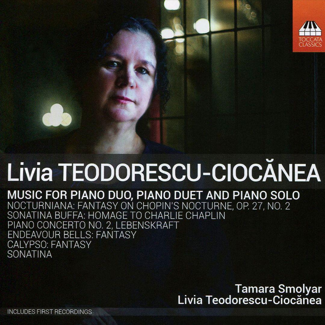 Livia Teodorescu-Ciocanea: Music for Piano Duo, Piano Duet and Piano Solo