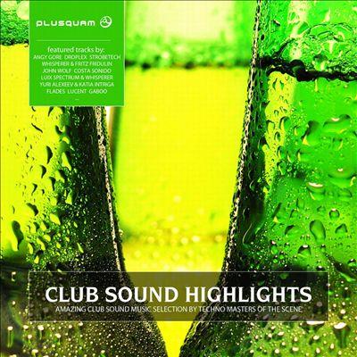 Club Sound Highlights