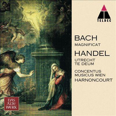 Bach: Magnificat BWV 243; Handel: Te Deum HWV 278