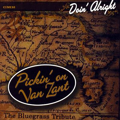 Doing Alright: Pickin on Van Zant - The Bluegrass Tribute