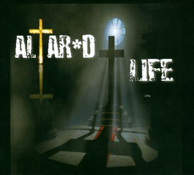 Altar'd Life