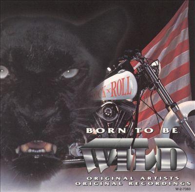 Born to Be Wild, Vol. 3 [Madacy]