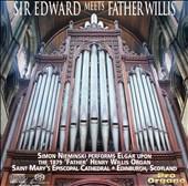 Sir Edward meets Father Willis