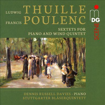 Ludwig Thuille, Francis Poulenc: Sextett für Klavier und Bläserquintett