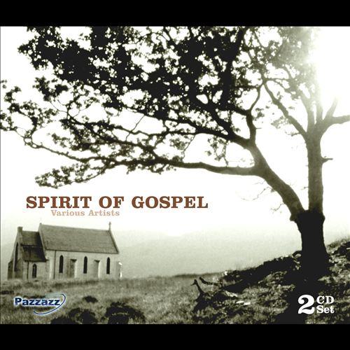 Spirit of Gospel [Pazzazz]