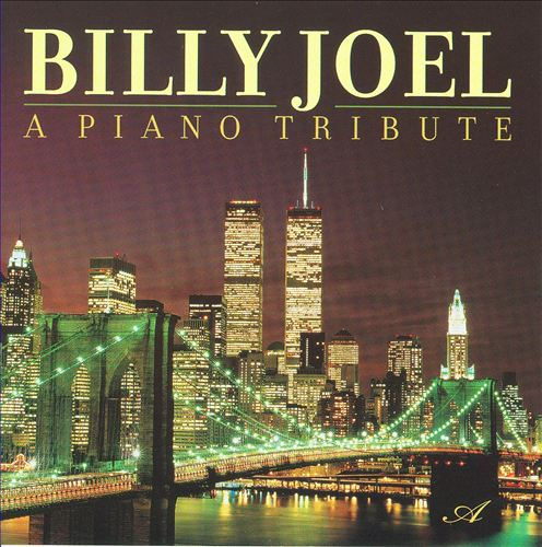 Billy Joel: A Piano Tribute