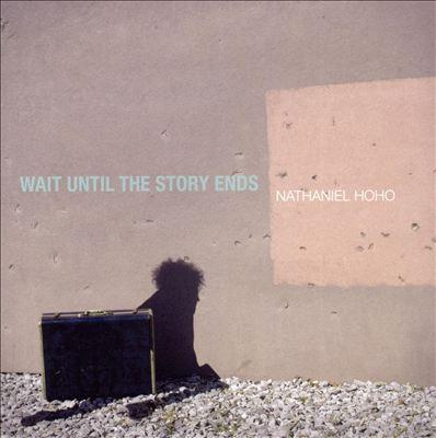 Wait Until the Story Ends