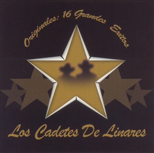 Originales... 16 Grandes Exitos de los Cadetes de Linares