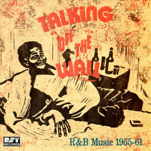 Talking Off the Wall: R&B Music 1955-1961