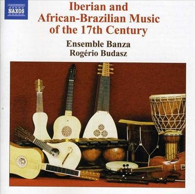 Iberian and African-Brazilian Music of the 17th Century