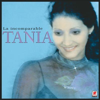 La Incomparable Tania