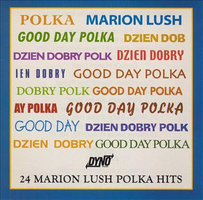 Dzien Dobry (Good Day Polka)
