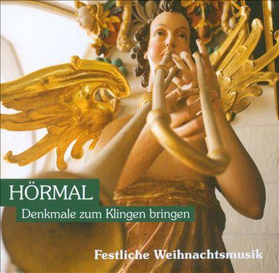 Hörmal: Denkmale zum Klingen bringen - Festliche Weihnachtsmusik 2011
