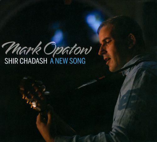 Shir Chadash: A New Song