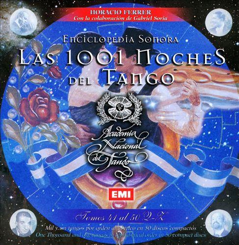 Las 1001 Noches Del Tango: Tomos 41 Al 50 Q-Z