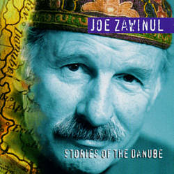 Zawinul: Stories of the Danube