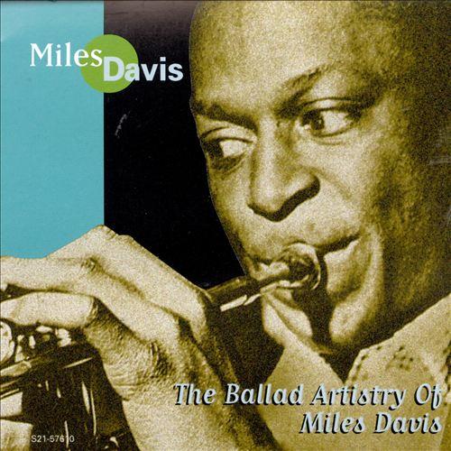 The Ballad Artistry of Miles Davis