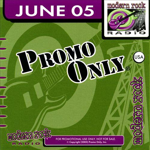 Promo Only: Modern Rock Radio (June 2005)