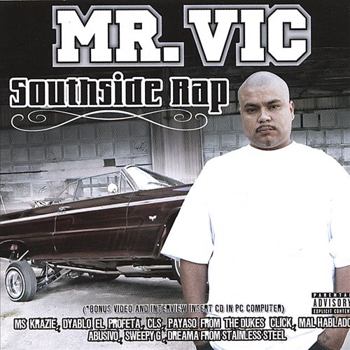 South Side Rap Featuring the Heavy Hitters in the Chicano Rap Game