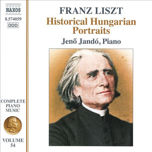 Franz Liszt: Historical Hungarian Portraits