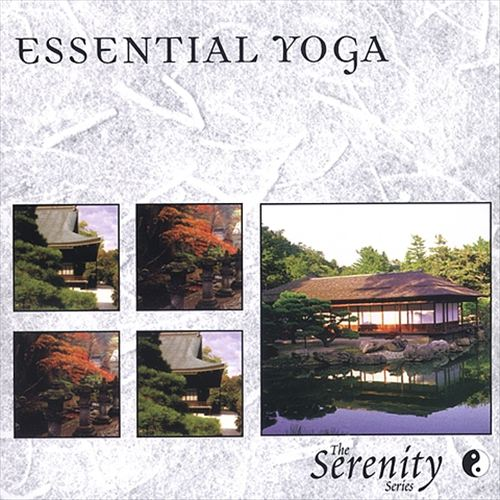 Serenity Series: Essential Yoga