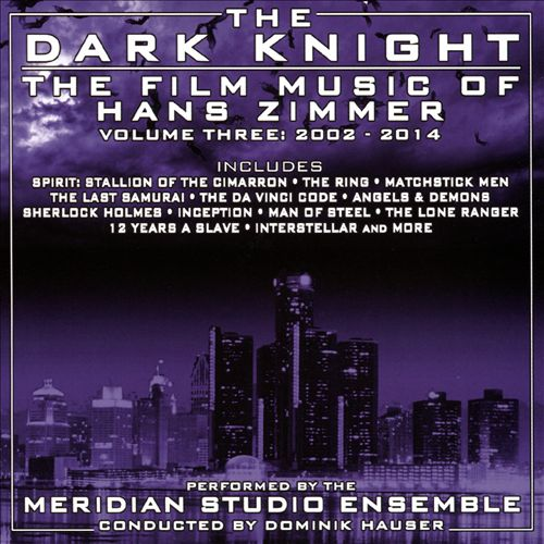 The Dark Knight: The Film Music of Hans Zimmer, Vol. 3