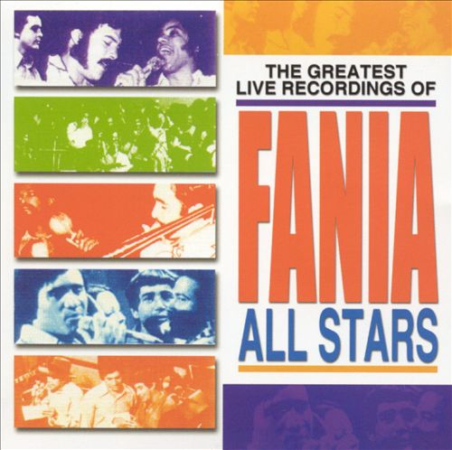 The Greatest Live Recordings of Fania All Stars